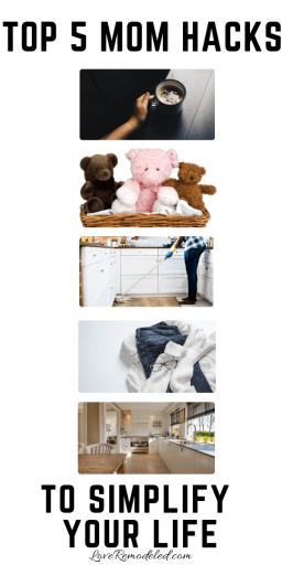 5 Mom Hacks for a Simpler Life