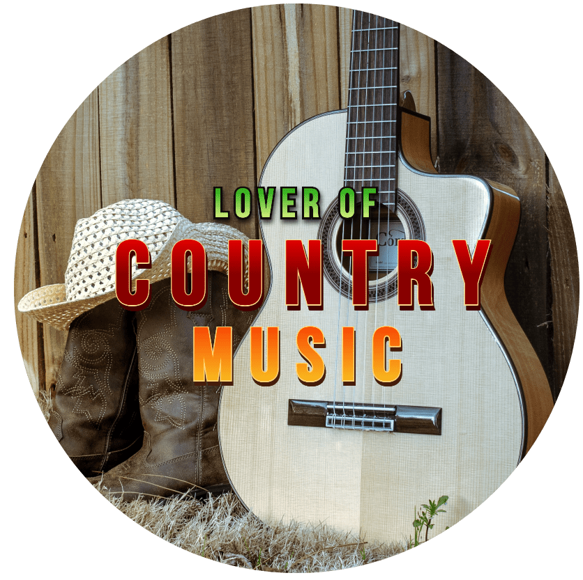 LOVER OF COUNTRY MUSIC