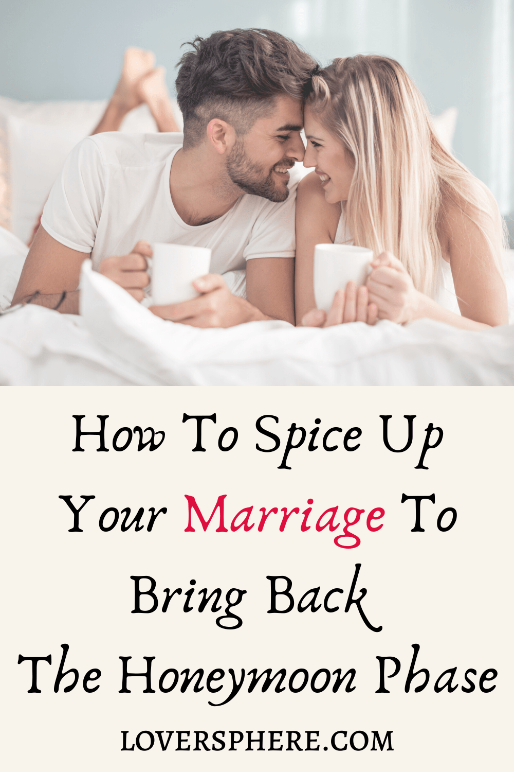 How To Spice Up Your Marriage To Bring Back The Honeymoon Phase