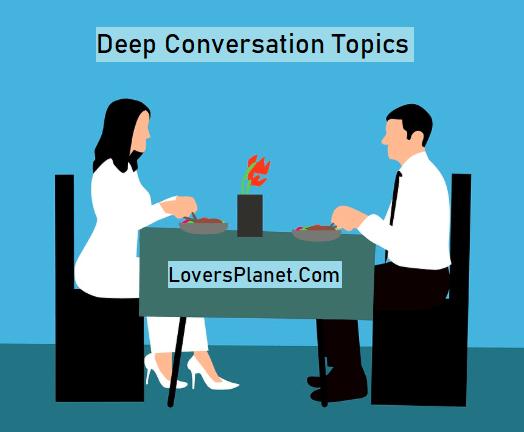 Deep Conversation Topics and Questions