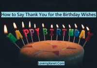 Ways To Thank You For Birthday Wishes & Messages