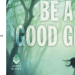 Be a Good Gir