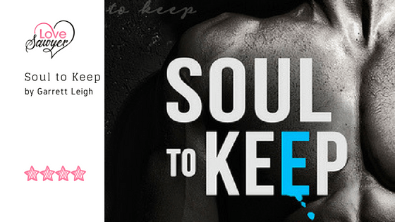 Soul to Keep – Garrett Leigh – Book Review