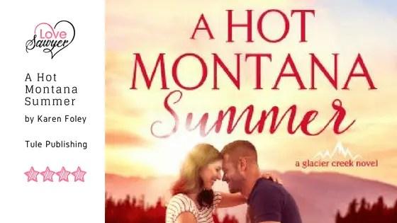 A Hot Montana Summer