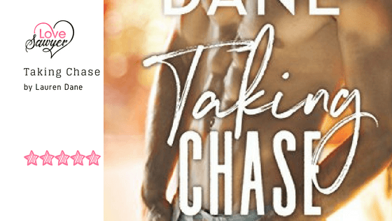 Taking Chase – Lauren Dane – Book Review