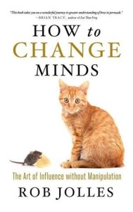 Introvert books how to change minds by Rob Jolles