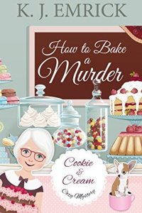 Cozy Mysteries How to bake a murder