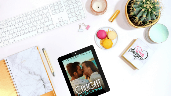 Caught in the Current by Charlee James