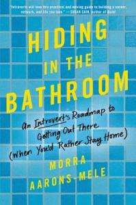 Introvert Professional: Hiding in the Bathroom
