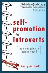 Introvert Professional: Self Promotion for Introverts