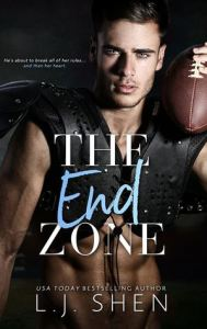 Best Friends to Lovers Romance Novels The End Zone by L. J. Shen