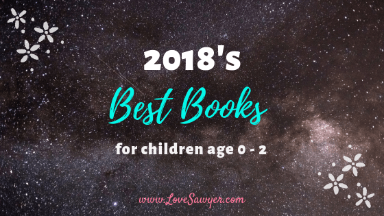 2018's Best Books for Kids Age 0 to 2