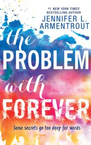 Best friends to lovers books the problem with forever by jennifer l. armentrout