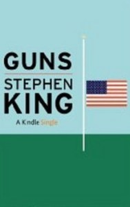 Non-Fiction Books you can Read in a Day: Guns by Stephen King