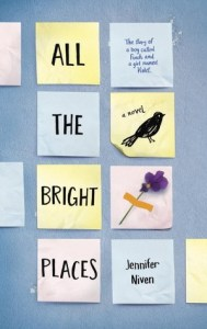 best young adult romance novels all the bright places by jennifer niven