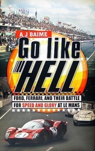 book to movie adaptations 2019 Go Like Hell: Ford, Ferrari, and Their Battle for Speed and Glory at Le Mans by A. J. Baime