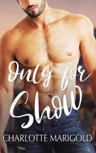 February 4, 2019 book releases Only for show by charlotte marigold