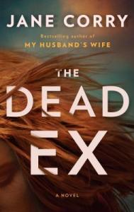 February 4, 2019 book releases The Dead Ex by Jane Corry
