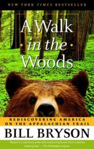 funny books a A WALK IN THE WOODS by Bill Bryson