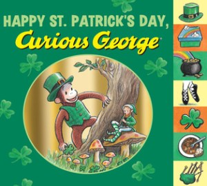 St. Patricks day books for kids Happy St. Patrick's Day, Curious George