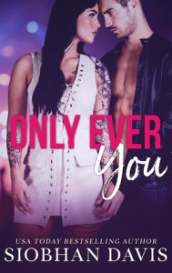 Book releases February 26, 2019 only ever you by siobhan davis