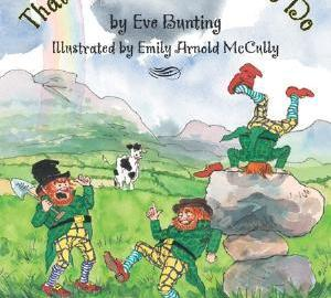 St. Patrick's Day books for kids that's what leprechauns do by eve bunting