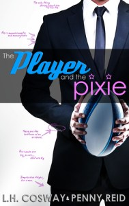 Irish romance novels the player and the pixie by l. H. cosway and penny reid