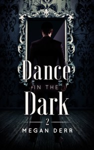 Gay MM LGBT fairy tale retellings dance in the dark (dance with the devil #2) by Megan Durr