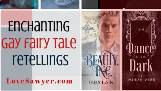 Gay Fairy Tale Retellings