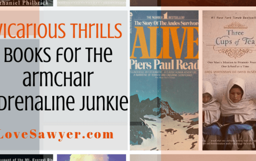 Vicarious Thrills: Books for the armchair adrenaline junky
