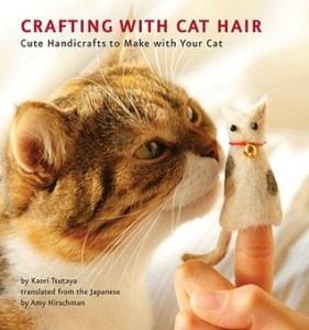 books for cat lovers crafting with cat hair by kaori tsutaya