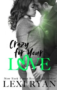 April 9, 2019 new releases crazy for your love (The Boys of Jackson Harbor #5) by Lexi Ryan