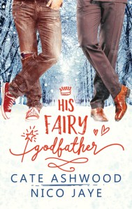 Gay MM LGBT fairy tale retellings His Fairy Godfather by Cate Ashwood