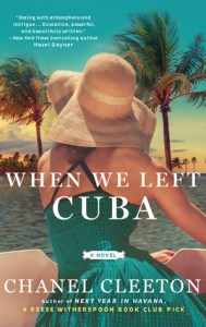April 9, 2019 book releases when we left cuba by chanel cleeton