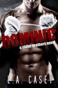 Bully to lover romance novels Dominic by L. A. Casey