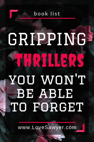 Gripping psychological thrillers you wont' be able to put down