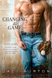 Baseball Romance: Changing the Game by Jaci Burton