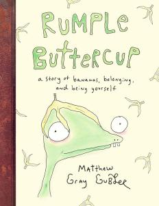 Books for 5 year olds Rumple Buttercup by Matthew Gray Gubler