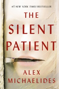 Psychological Thrillers The Silent Patient by Alex Michaelides