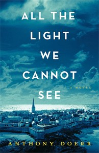 Rainy Day Reads: All the Light we cannot see by anthony doerr