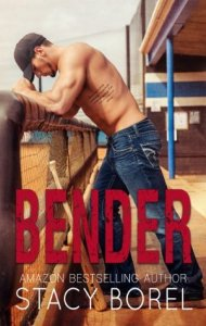 Bender by Stacy Borel