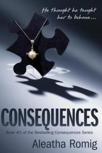 Dark Romance: Consequences by Aletha Roming