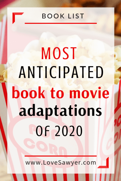 most anticipated book to movie adaptations of 2020