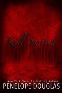Dark RomanceKill Switch by Penelope Douglas
