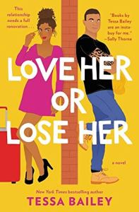 2020 most anticipated releases love her or lose her by tessa bailey