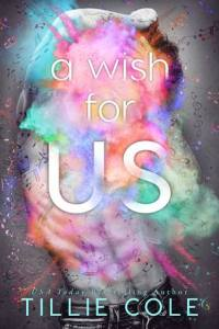 Rock Star Romance: A Wish for Us by tillie cole