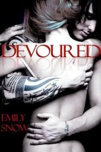 Rock Star Romance: Devoured by Emily Snow