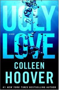 Best romance novels of the decade: ugly love by colleen hoover