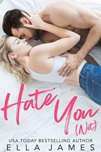 February 2020 book releases Hate You (not) by Ella James