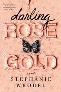 Thrillers to read in 2020 Darling Rose Gold by Stephanie Wrobel